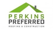 Perkins Preferred Roofing and Construction