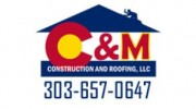 C & M Construction & Roofing