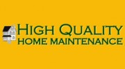 High Quality Home Maintenance