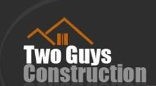 Two Guys Construction