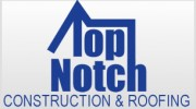 Top Notch Construction & Roofing LLC