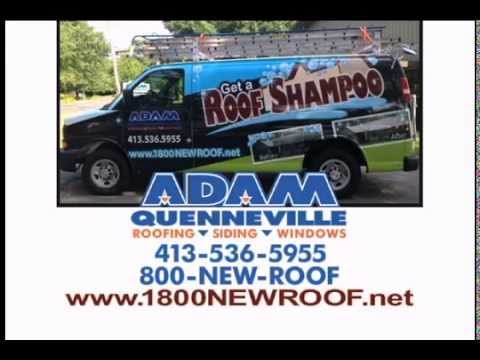 Adam Quenneville Roofing, Siding, & Windows - Roof Shampoo